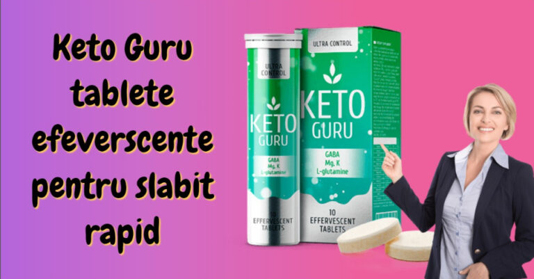 Keto Guru tablete efeverscente pentru slabit rapid