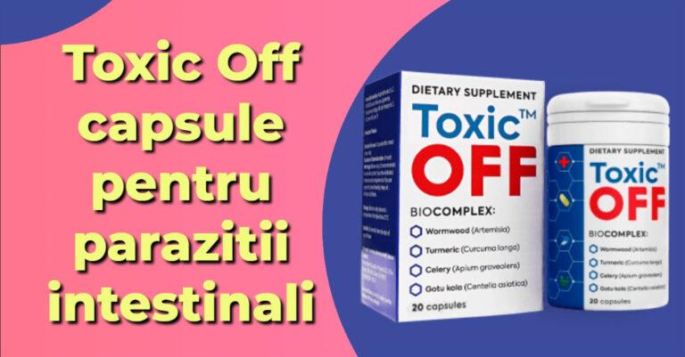 Toxic Off capsule pentru paraziți