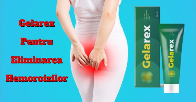 Gelarex - Revizuirea gelului pentru hemoroizi și fisuri anale.