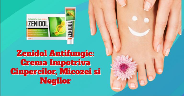 Zenidol antifungic crema impotriva ciupercilor micozei și negilor